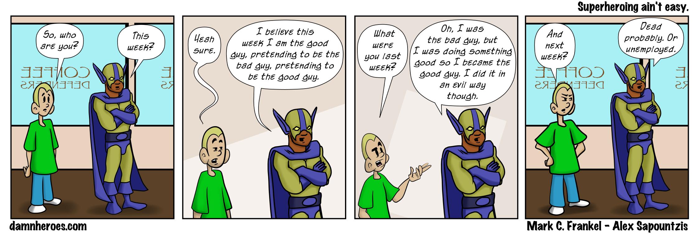 Superheroing ain't easy
