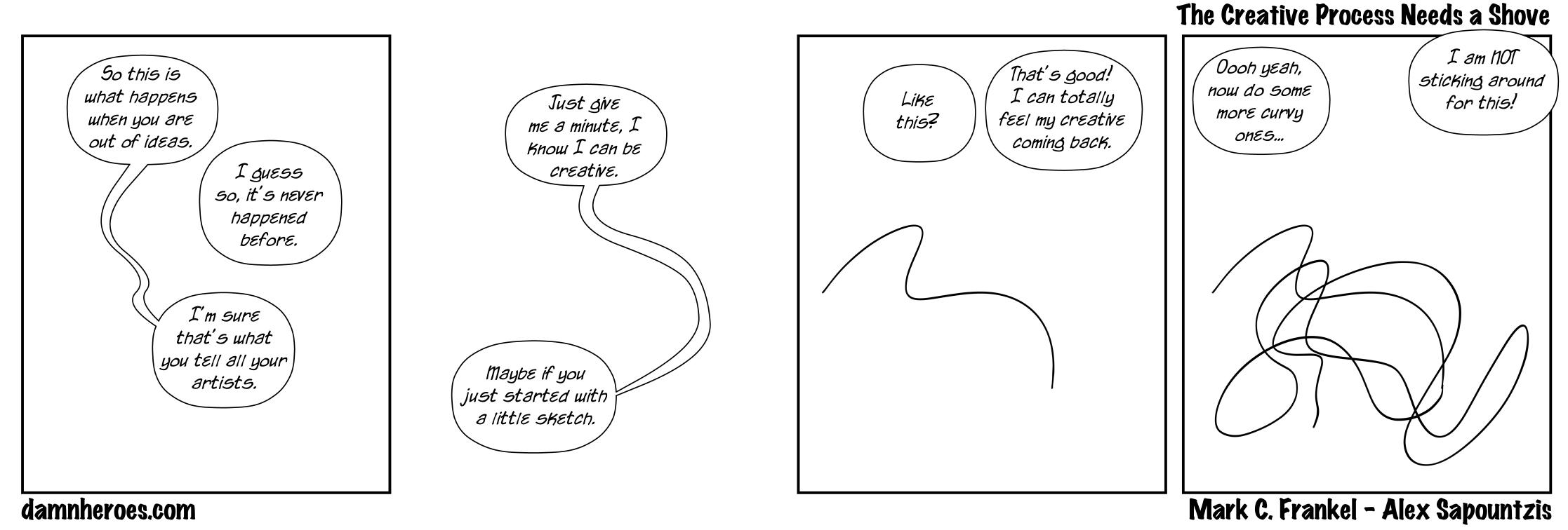 The Creative Process Needs a Shove